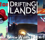 Weekly Podcast Episode 6 – A Pixel Story, Drifting Lands, Air Guitar Warrior