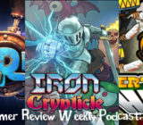 Weekly Podcast Episode 8 – Blue Rider, Vertical Drop Heroes HD, Iron Crypticle