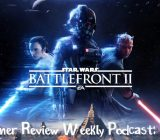 Weekly Podcast Episode 17 – Star Wars Battlefront 2